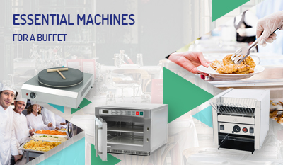 Essential machines for a buffet